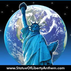 The Most Beautiful Lady in the World: Statue of Liberty Anthem
